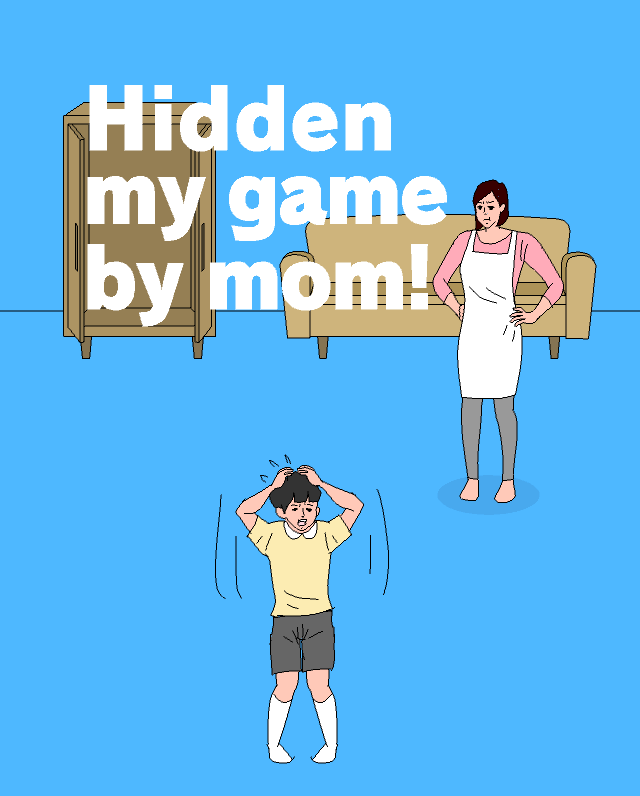 Hidden My Game By Mom title screen features the main character, his mom, a couch, and a chest.